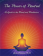The Power of Neutral by Guru Rattana PhD